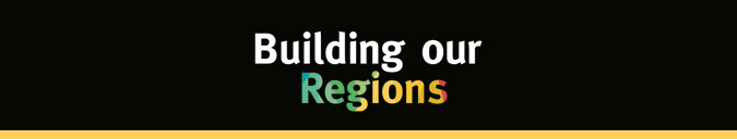 Building our Regions banner